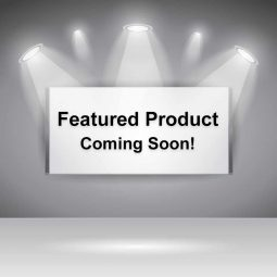 Featured Product - Coming Soon!